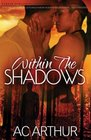 Within the Shadows A Noire Allure Romance