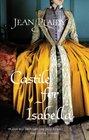 Castile for Isabella (Ferdinand and Isabella, Bk 1)