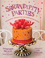 Serendipity Parties Pleasantly Unexpected Ideas for Entertaining