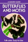 Butterflies and Moths: A Guide to the More Common American Species (Golden Guides)