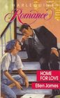 Home for Love (Harlequin Romance, No 3052)