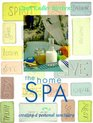 The Home Spa Creating a Personal Sanctuary