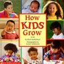How Kids Grow