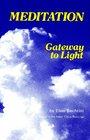 Meditation: Gateway to Light