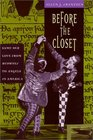 "Before the Closet : Same-Sex Love from ""Beowulf"" to ""Angels in America"""