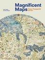 Magnificent Maps Power Propaganda and Art