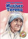 Mother Teresa A Life of Kindness
