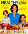 Healthy Kids Help Them Eat Smart and Stay Activefor Life