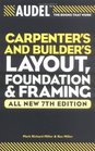 Audel Carpenters and Builders Layout Foundation and Framing