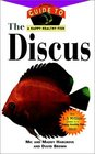 The Discus  An Owner's Guide toa Happy Healthy Fish