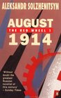August 1914 The Red Wheel