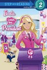 I Can Be President (Barbie) (Step into Reading)