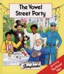 Vowel Street Party