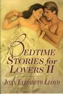 Bedtime Stories for Lovers II