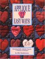 Applique 12 Easy Ways Charming Quilts Giftable Projects and Timeless Techniques