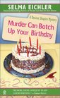 Murder Can Botch Up Your Birthday (Desiree Shapiro, Bk 11)