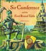 Sir Cumference and the First Round Table: A Math Adventure (Sir Cumference, Bk 1)