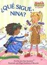 Que Sigue Nina/What's Next Nina