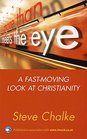 More Than Meets the Eye A Fast-Moving Look at Christianity