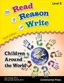 Read Reason Write Children Around the World Level B