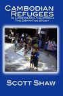 Cambodian Refugees in Long Beach California The Definitive Study