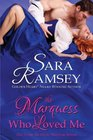 The Marquess Who Loved Me (Muses of Mayfair,  Bk 3)