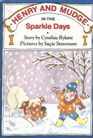 Henry and Mudge in the Sparkle Days (Henry and Mudge, Bk 5)