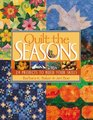Quilt the Seasons 24 Projects to Build Your Skills