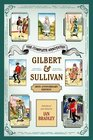 The Complete Annotated Gilbert  Sullivan 20th Anniversary Edition