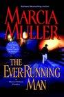 The Ever-Running Man (Sharon McCone, Bk 26)
