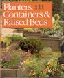 Planters Containers and Raised Beds A Gardener's Guide