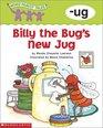 Billy the Bug's New Jug -ug