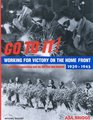 Go to It: Victory on the Home Front 1939-1945