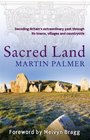 Sacred Land Decoding the Hidden History of Britain
