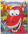 Smile-a-Saurus! A Book about Feelings (Googly Eyes)