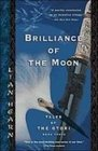 Brilliance of the Moon Tales of the Otori Book 3