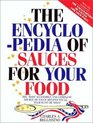 The Encyclopedia of Sauces for Your Food