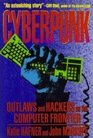 Cyberpunk  Outlaws and Hackers on the Computer Frontier