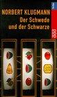 Der Schwede Und Der Schwarze (German Edition)