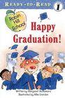 Happy Graduation! (Robin Hill School) (Ready-to-Read, Level 1)