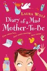 Diary of a Mad Mother-to-be