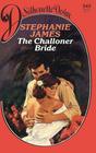 The Challoner Bride (Silhouette Desire, No 342)