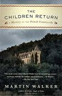 The Children Return: A Mystery of the French Countryside (Bruno, Chief of Police Series)