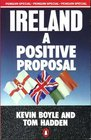 Ireland A Positive Proposal
