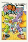 The Adventures of Roopster Roux: The Monster All-Stars (Adventures of Roopster Roux)