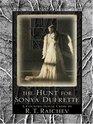 The Hunt for Sonya Dufrette
