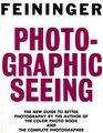 Photographic seeing
