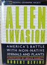 Alien Invasion America's Battle With NonNative Animals and Plants