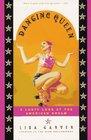 Dancing Queen: The Lusty Adventures of Lisa Crystal Carver