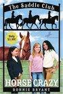 Horse Crazy (Saddle Club, Bk 1)